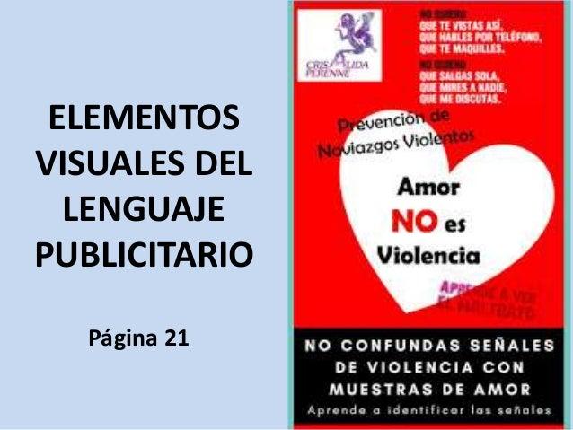 ELEMENTOS VISUALES DEL LENGUAJE PUBLICITARIO Página 21