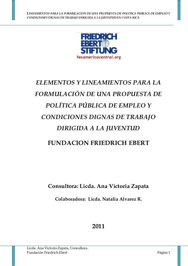 LINEAMIENTOS PARA LA FORMULACION DE UNA PROPUESTA DE POLITICA PUBLICA DE EMPLEO YCONDICIONES DIGNAS DE TRABAJO DIRIGIDA A ...