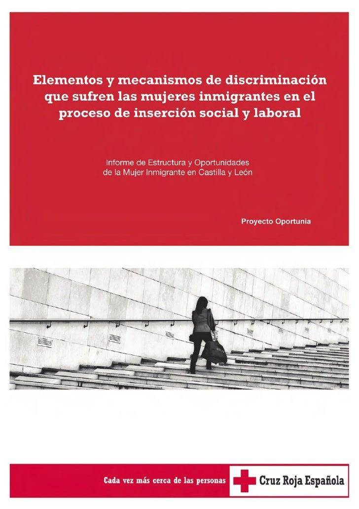 Elementos y mecanismos de discriminación que sufren las mujeres inmigrantes en el   proceso de inserción social y laboral ...