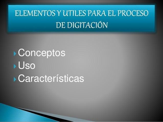 Conceptos Uso Características