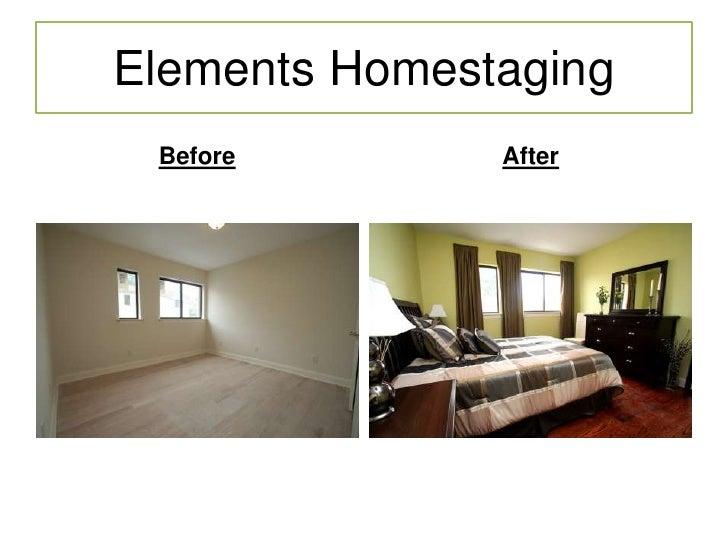 Elements Homestaging<br />Before<br />After<br />Elements Homestaging<br />