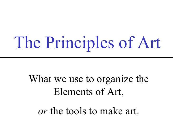 8 Principles Of Art : Elements and principles of art