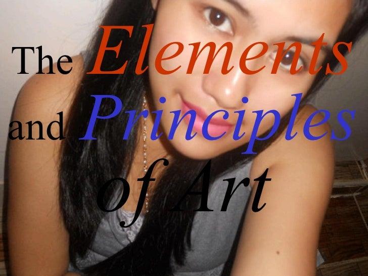 The   Elementsand   Principles      of Art