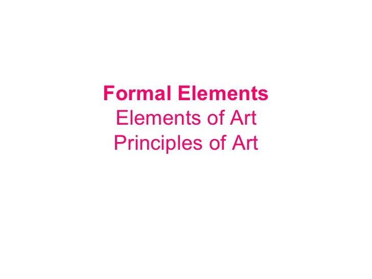 What Are The Formal Elements Of Art : Elements of design powerpoint