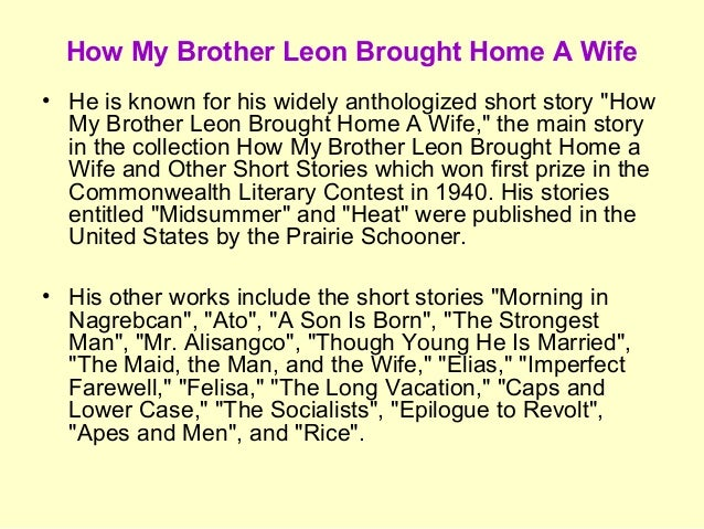 moral lesson of the story how my brother leon brought home a wife Answer (1 of 3): you must read the story in order to ascertain what the moral is  don't rely  what is a moral lesson of how my brother leon brought home a wife.