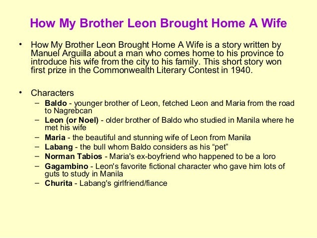 initial incident of how my brother leon brought home a wife Analysis of the story how my brother leon brought home a   leon brought home a wife but this is definitely the first i've tried to digest the.