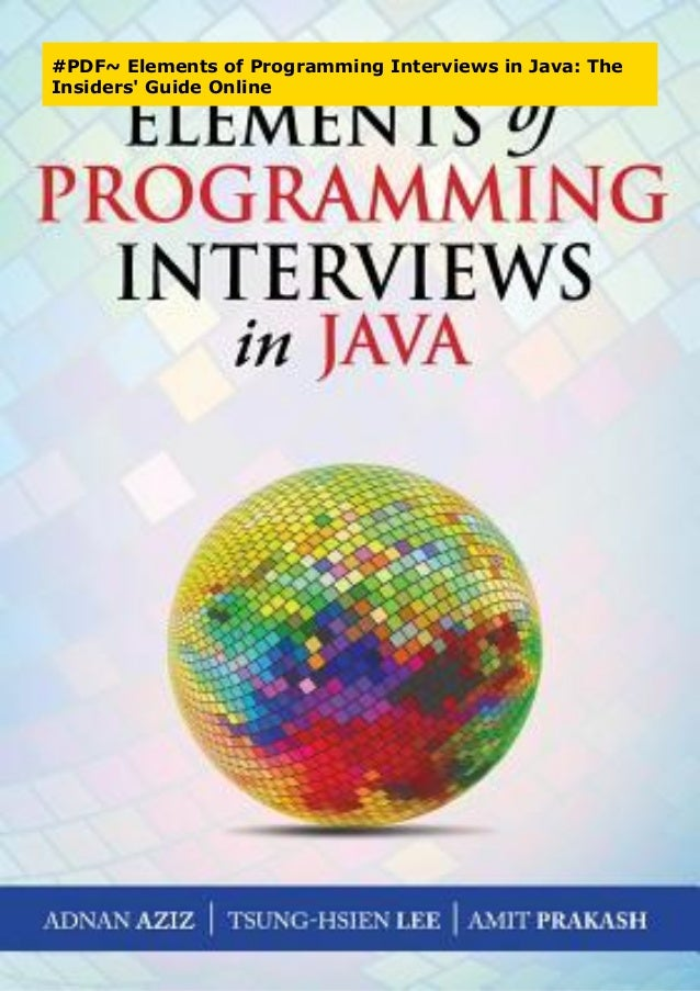 The Insiders Guide Elements of Programming Interviews in Java ...