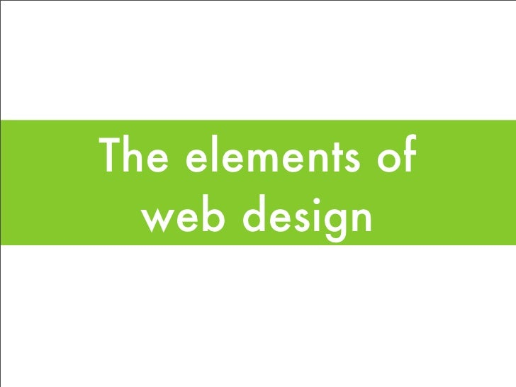 The elements of   web design