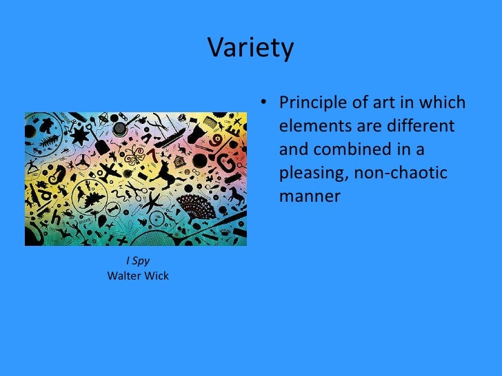 Variety Element Of Art : Elements and principles of art