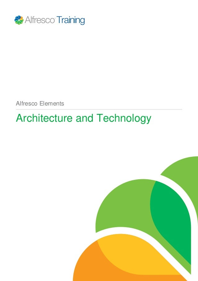 Alfresco Elements Architecture and Technology