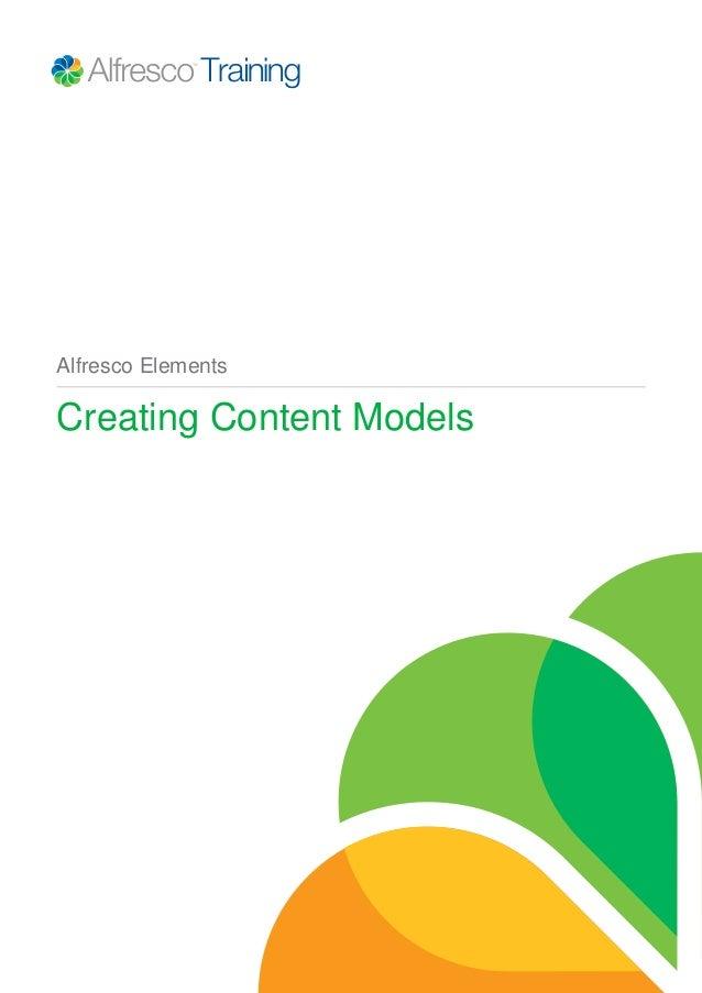 Alfresco Elements  Creating Content Models