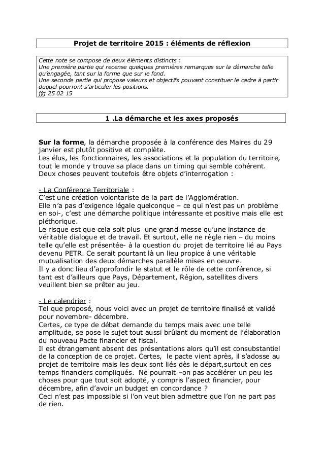 Projet de territoire 2015 : éléments de réflexion Cette note se compose de deux éléments distincts : Une première partie q...