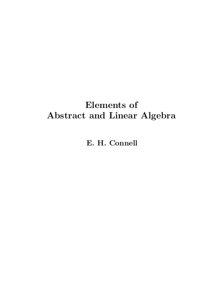 Elements ofAbstract and Linear Algebra        E. H. Connell