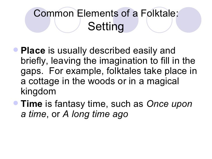 Elements Of A Folktale