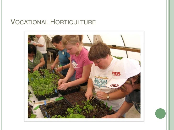 Vocational Horticulture<br />