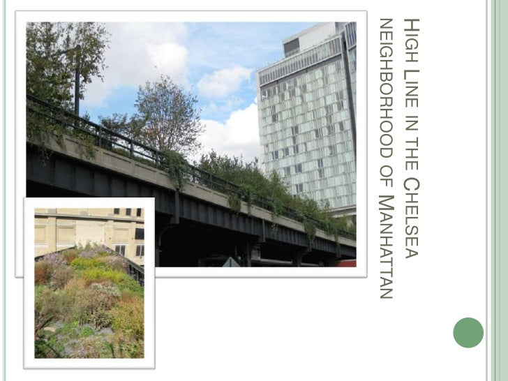 High Line in the Chelsea neighborhood of Manhattan<br />