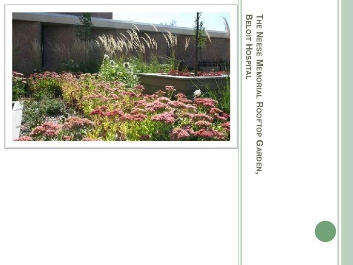 The Neese Memorial Rooftop Garden, Beloit Hospital<br />