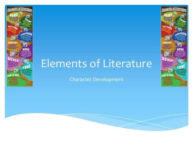 Elements of Literature Character Development