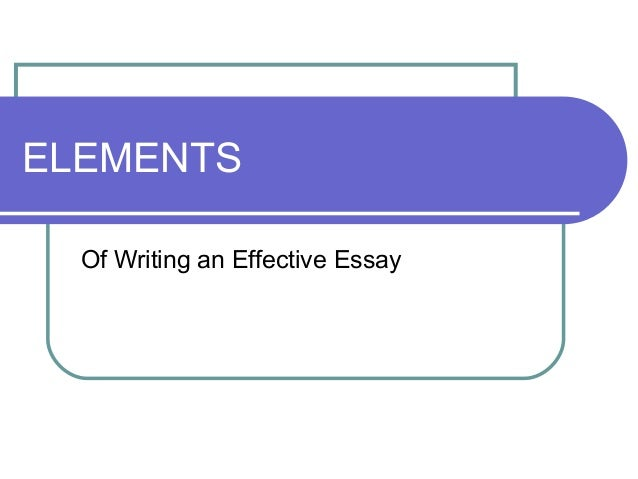 Elements of a good and effective essay