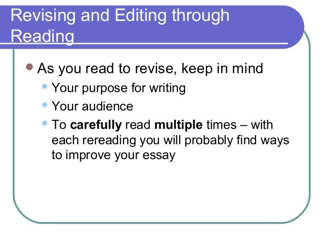 ways to revise essays Learn ways to minimize the novel revision process by revising as you write your first draft whether you love to revise or hate it, these tips will help.