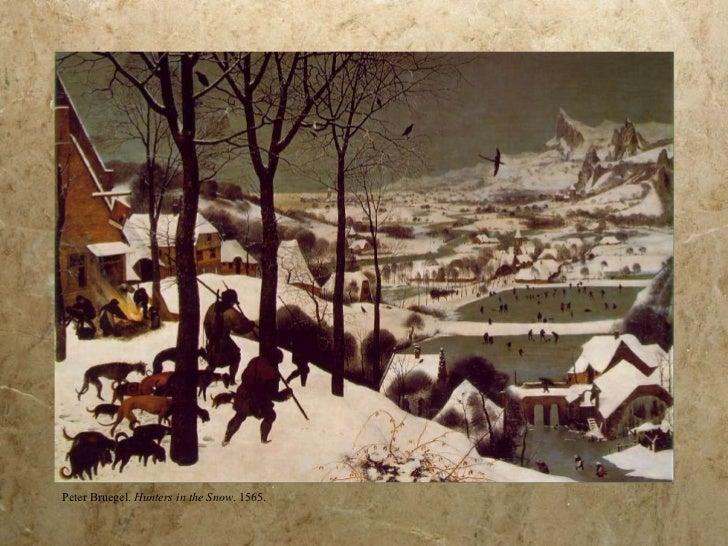 Peter Bruegel.  Hunters in the Snow . 1565.