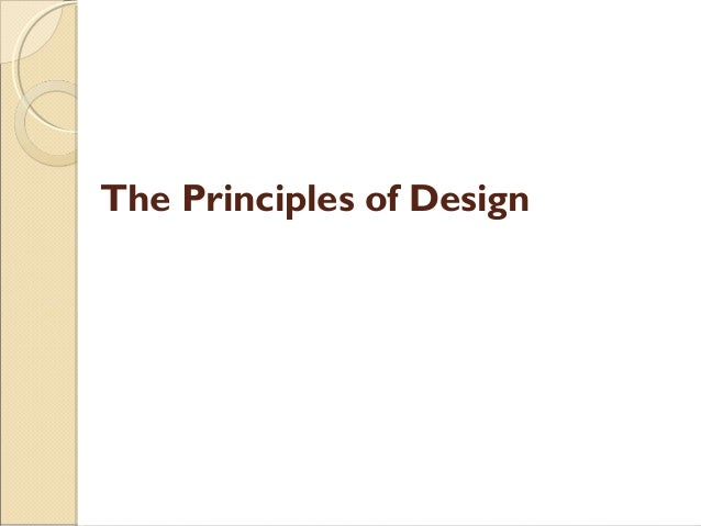 9 Principles Of Design : Elements of art principles design presentation