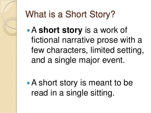 Elementsof AShort Story 3 What Is A Short