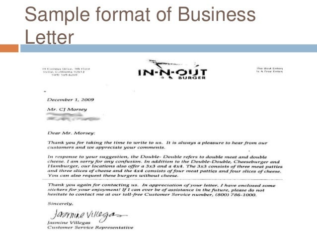 writing a formal business letter Write your business letters with a clear purpose, making those letters error-free, friendly, and pertinent all business correspondence should be on company letterhead, and the form of the rest of a business letter is standardized.