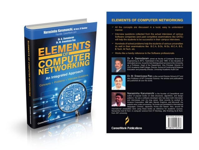 Elements of Computer Networking An Integrated Approach (Concepts, Problems and Interview Questions)  Narasimha Karumanchi ...