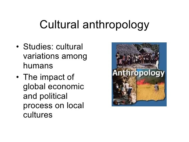 understanding culture with the study of anthropology For example if i want to investigate a custom of one culture what would be the difference in my methodology if i did it from cultural anthropology approach methods and from cultural studies methods or would be they the same because it would be considered as ethnographic research which is typical.