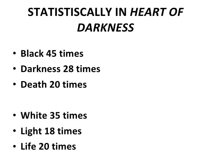 heart of darkness essays light and dark In heart of darkness,  art essay / literary arts essays / prose essays / heart of darkness  darkness and light in conrads novel are used to represent the dark.