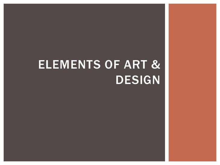 Elements of art & Design<br />