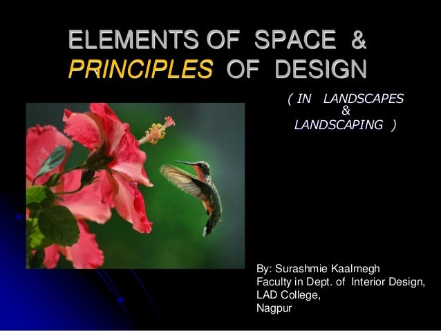 Space Principle Of Design : Landscapes elements and principles