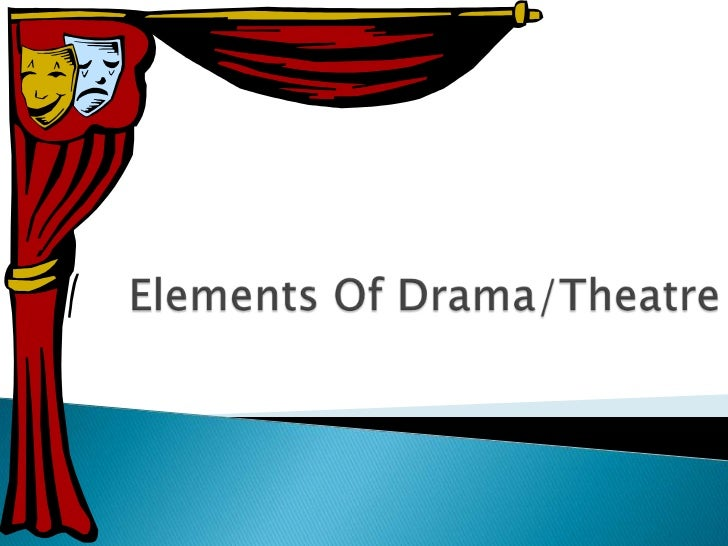 A drama is a story enacted onstage for a liveaudience.
