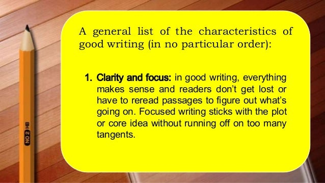 Characteristics Of Good Writing 13