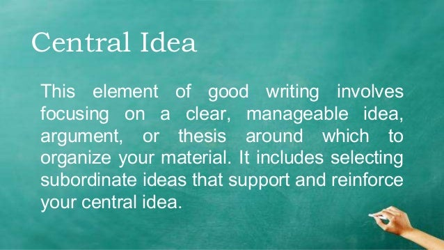 Writing Dr Stephen Wilbers 4 Central Idea This Element Of Good