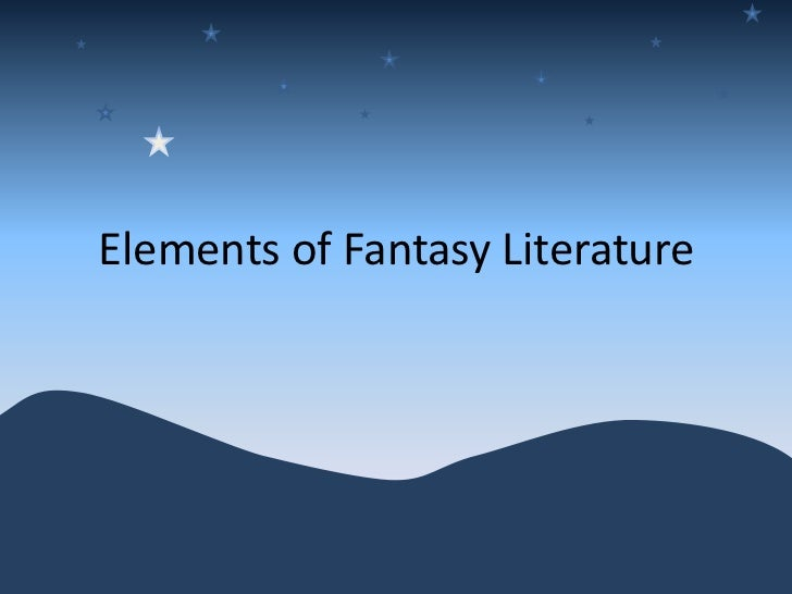 Elements of fantasy literature
