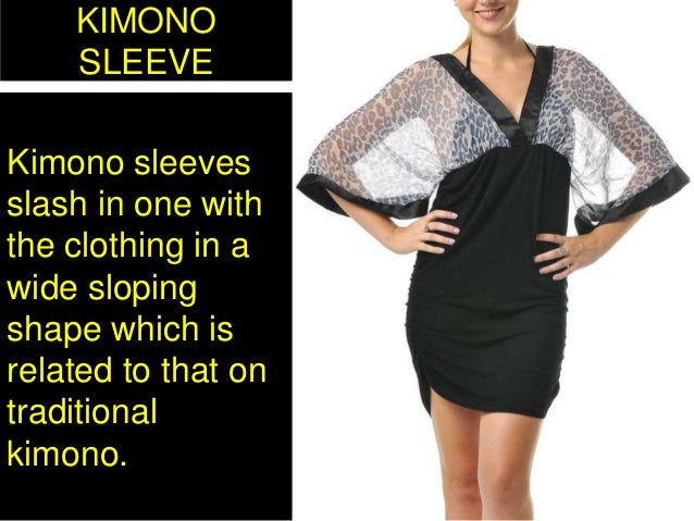 KIMONO SLEEVE Kimono sleeves slash in one with the clothing in a wide sloping shape which is related to that on traditiona...