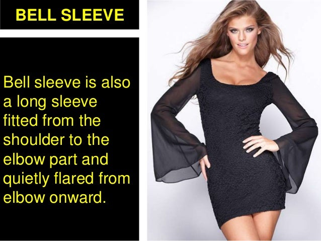 BELL SLEEVE Bell sleeve is also a long sleeve fitted from the shoulder to the elbow part and quietly flared from elbow onw...