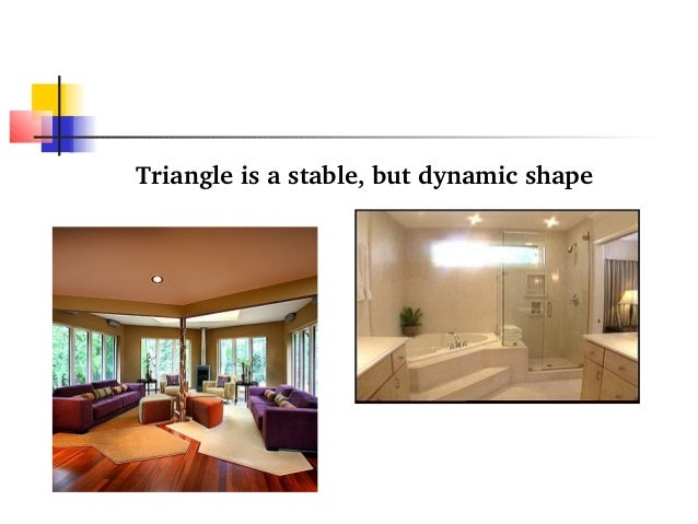 Triangle Is A Stable But Dynamic Shape