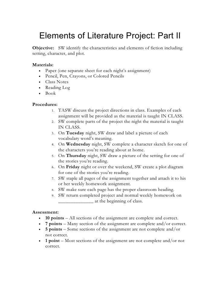 Elements of Literature Project: Part II Objective: SW identify the characteristics and elements of fiction including setti...