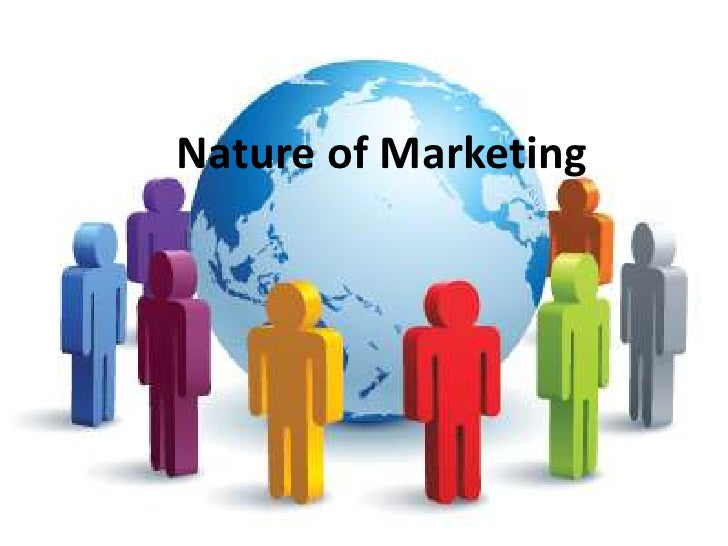 Nature of Marketing