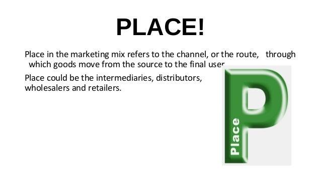 marketing mix elements place refers