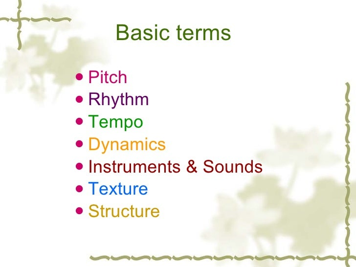 basic elements of music Basic elements of music   the music and its fractions have been taken by man from nature sounds, like birdsong and wind different types of musical elements that have.