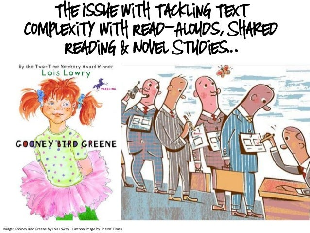 Image: Gooney Bird Greene by Lois Lowry Cartoon Image by The NY Times The Issue with Tackling Text Complexity with Read-Al...