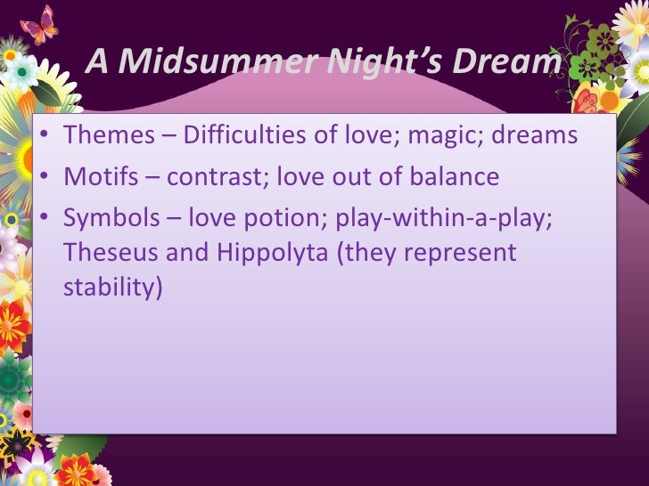 midsummers night dream themes symbolism and contrast essay Essay on contrast in a midsummer night's dream essay about compare and contrast of hermia and helena in a midsummer night and interesting themes to the story.
