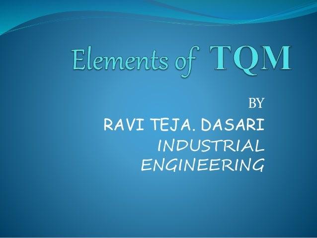 BY RAVI TEJA. DASARI INDUSTRIAL ENGINEERING
