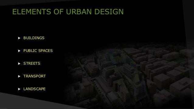 3 Elements Of Design : Elements of urban design