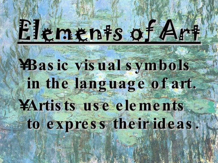 Basic Elements Of Art : Elements principles of art
