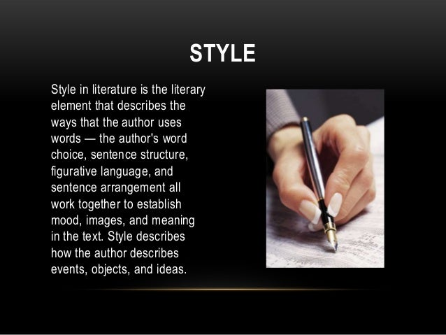 elements of essay style The six elements of your writing style we open a memo—purported to be from our boss—but, two sentences in, we know it was ghost-written by paul in the communications department, simply from its style.